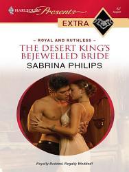 The Desert King s Bejewelled Bride PDF