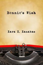Bennie's Wish