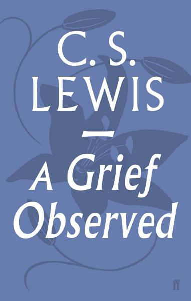 Download A Grief Observed Book