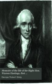 Memoirs of the life of the Right Hon. Warren Hastings, first governor-general of Bengal: Volume 1