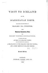 Visit to Iceland and the Scandinavian North: To which are Added an Essay on Icelandic Poetry, from the French of M. Bergmann, a Translation of the Icelandic Poem the Voluspa, and a Brief Sketch of Icelandic History