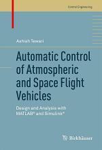 Automatic Control of Atmospheric and Space Flight Vehicles