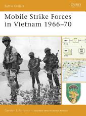 Mobile Strike Forces in Vietnam 1966?70