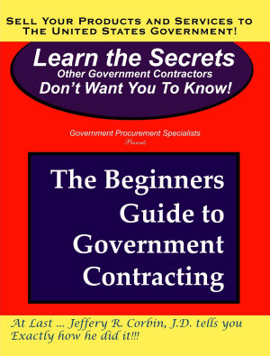 The Beginners Guide to Government Contracting
