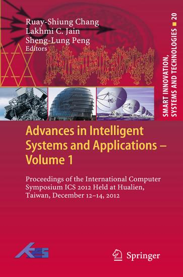 Advances in Intelligent Systems and Applications   Volume 1 PDF