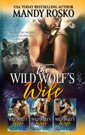 The Wild Wolf's Wife 3 in 1