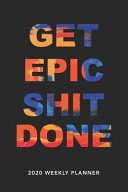 Get Epic Shit Done