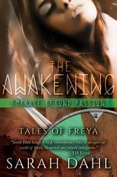 The Awakening: Embrace Beyond Passion