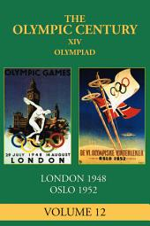 XIV Olympiad: London 1948, Oslo 1952