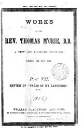 Works of the rev. Thomas M'Crie, ed. by his son (T. M'Crie). New and uniform ed