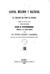Gaspar, Melchor y Baltasar, ó, El ahijado de todo el mundo: comedia en cuatro actos