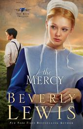 The Mercy (The Rose Trilogy Book #3)