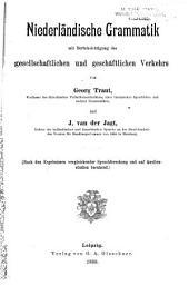 Niederländische grammatik mit berücksichtigung des gesellschaftlichen und geschäftlichen verkehrs