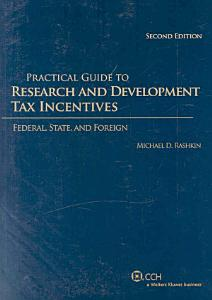Practical Guide to Research and Development Tax Incentives PDF