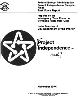 Federal Energy Administration Project Independence Blueprint