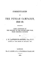 Commentaries on the Punjab Campaign, 1848-49: Including Some Additions to the History of the Second Sikh War, from Original Sources