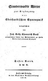 Versuch einer allgemeinen deutschen Synonymik in einem kritisch-philosophischen Wörterbuche der sinnverwandten Wörter der hochdeutschen Mundart ...