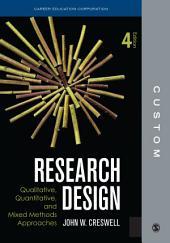 CUSTOM: CEC Edition Research Design 4e: Edition 4