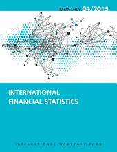 International Financial Statistics, April 2015