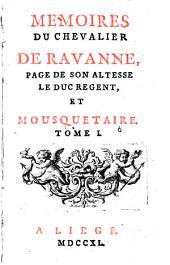 Mémoires du chevalier de Ravanne, page de son Altesse le duc régent et mousquetaire