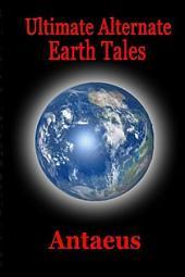Ultimate Alternate Earth Tales