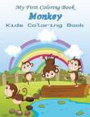 My First Coloring Book Monkey Kids Coloring Book PDF