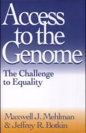 Access to the Genome: The Challenge to Equality