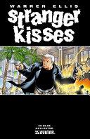 Warren Ellis' Stranger Kisses