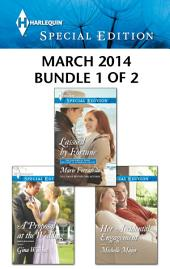 Harlequin Special Edition March 2014 - Bundle 1 of 2: Lassoed by Fortune\A Proposal at the Wedding\Her Accidental Engagement