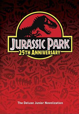 Jurassic Park  The Deluxe Novelization  Jurassic Park  PDF