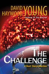 The Challenge: A Short Story Collection
