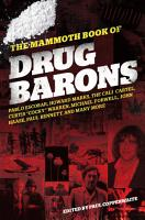 The Mammoth Book of Drug Barons PDF
