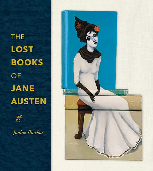Download The Lost Books of Jane Austen Book