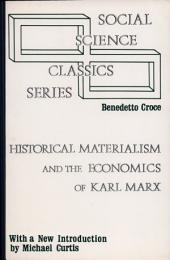 Historical Materialism and the Economics of Karl Marx