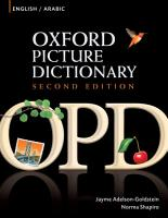 Oxford Picture Dictionary English Arabic Edition  Bilingual Dictionary for Arabic speaking teenage and adult students of English  PDF