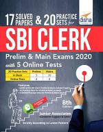 17 Solved Papers & 20 Practice Sets for SBI Clerk Prelim & Main Exams 2020 with 5 Online Tests (8th edition)