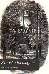 Svenska folksägner: Volym 1