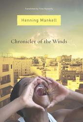 Chronicler of the Winds: A Novel