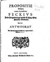 Propositie gedaen vanden ambassadeur Peckivs, inde vergaderinge vande E. hog. mog. Staten Generael, met het Antwoordt der hooch-ghemelte heeren, opten xxvijen Meert, 1621