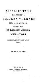 Annali d'Italia dal principio dell'era volgare sino all'anno 1750: Volume 4