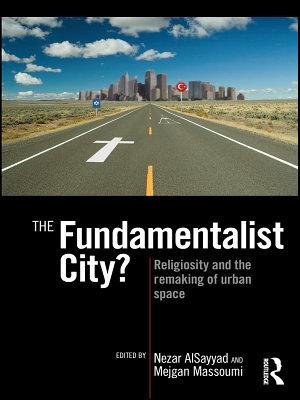 The Fundamentalist City  PDF