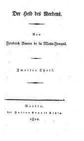 Der Held des Nordens: In drei Theilen. Sigurds Rache, Band 2