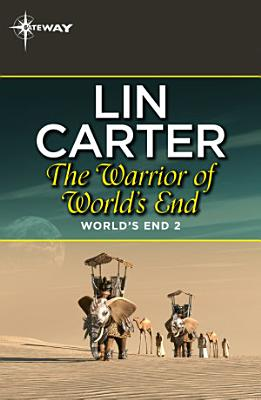 The Warrior of World s End PDF