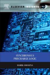 Synchronous Precharge Logic