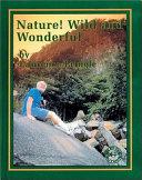 Nature  Wild and Wonderful PDF