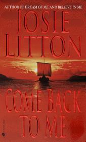 Come Back to Me: A Novel