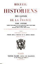Recueil des historiens des Gaules et de la France: Volume11