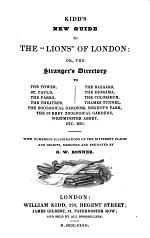 Kidd's new guide to the 'lions' of London; or, The stranger's directory
