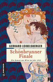 Schönbrunner Finale: Ein Roman aus dem alten Wien