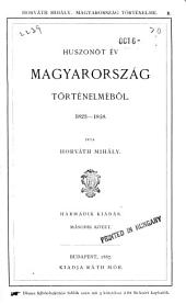 Huszonöt év Magyarország történelméből, 1823-1848: 2. kötet